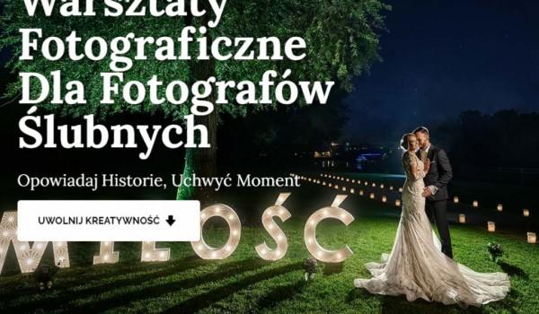 Warsztaty Fotograficzne Dla Fotografów Ślubnych